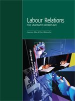 Labour Relations the Unionized Workplace
