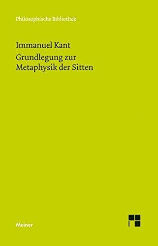 Grundlegung zur Metaphysik der Sitten (Philosophische Bibliothek) Taschenbuch – 8. September 2016 Dieter Schönecker Bernd Kraft Immanuel Kant Meiner