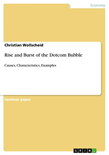 Rise and Burst of the Dotcom Bubble: Causes, Characteristics, Examples -