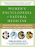 Women's Encyclopedia of Natural Medicine 2nd (second) edition Text Only