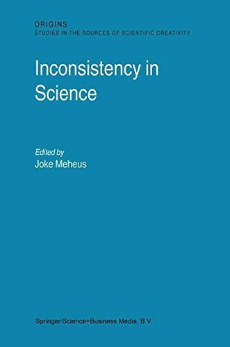 Inconsistency in Science (Origins: Studies in the Sources of Scientific Creativity) Pdf