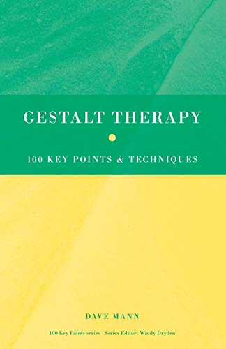 Gestalt Therapy (100 Key Points)