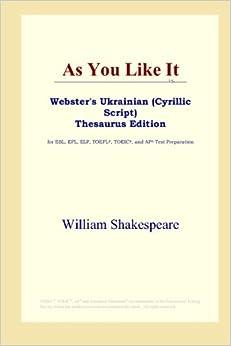 Book As You Like It (Webster's Ukrainian (Cyrillic Script) Thesaurus Edition)