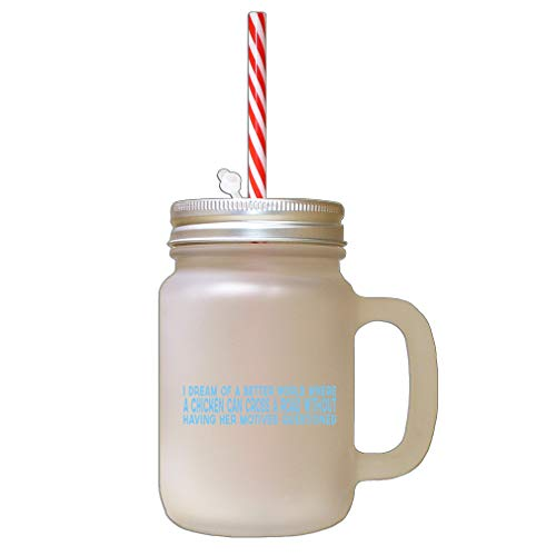 Light Blue Dream Od Better World Where Chechen Can Cross Road Frosted Glass Mason Jar With -