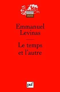 Le temps et l'autre par Levinas