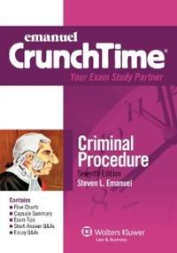 Criminal Procedure Seventh Edition (Emanuel CrunchTime) ebook
