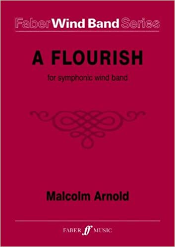 Book A Flourish for Symphonic Wind Band: Score & Parts (Faber Edition: Faber Wind Band Series)