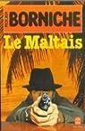 Le Maltais par Borniche