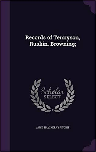 Book Records of Tennyson, Ruskin, Browning: