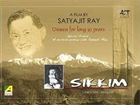 SIKKIM - A FILM BY SATYAJIT RAY- UNSEEN FOR LONG 39 YEARS