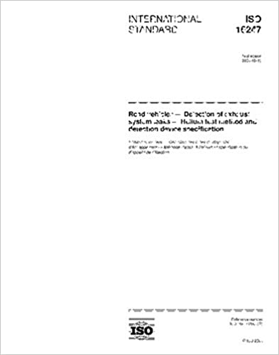 ISO 16247:2004, Road vehicles - Detection of exhaust system