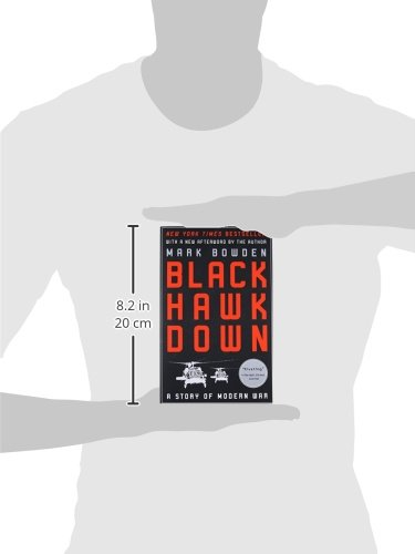 What Black Hawk Said Long Ago I Loved >> Black Hawk Down A Story Of Modern War Mark Bowden 9780802144737
