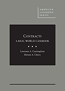 Contracts: A Real World Casebook (American Casebook Series)