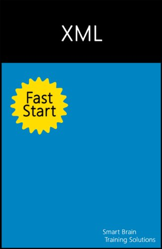 Download XML Fast Start (A Quick Start Guide for XML) Pdf