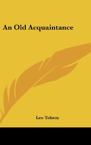 An Old Acquaintance by Kessinger Publishing, LLC