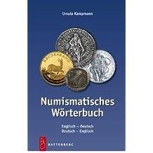 Numismatisches Wörterbuch Englisch - Deutsch für Münzen / Numismatic Coin Dictionary German - English