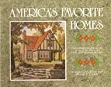 America's Favorite Homes : Mail Order Catalogues As a Guide to Popular Early Twentieth Century Houses, Schweitzer, Robert and Davis, Michael W., 0814320066