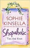 download ebook confessions of a shopaholic ;: shopaholic takes manhattan ; shopaholic ties the knot by sophie kinsella (2003-08-02) pdf epub