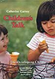 Children's Talk, Catherine Garvey, 0674116348