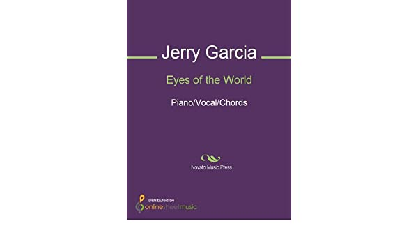 Eyes Of The World Kindle Edition By Grateful Dead Jerry Garcia