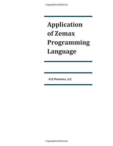 Application of Zemax Programming Language