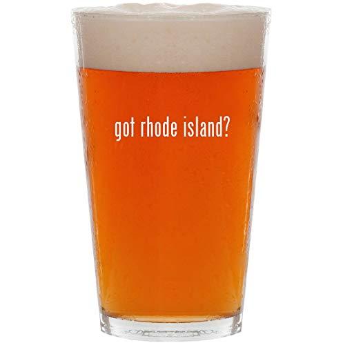 got rhode island? - 16oz All Purpose Pint Beer Glass ()