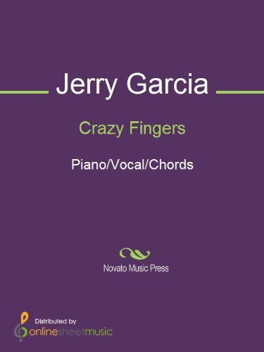 Crazy Fingers Kindle Edition By Grateful Dead Jerry Garcia Arts