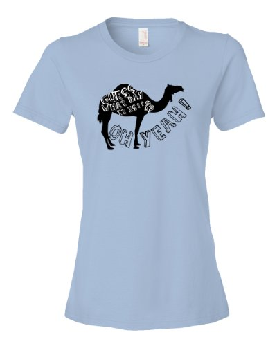 Guess What Day It Is Hump Day Camel Tee Shirt Womens L lightblue N