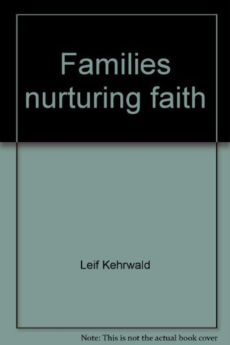 Families nurturing faith: A parents' guide to the preschool years (Catholic families series)