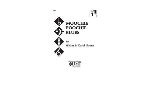 Moochie Poochie Blues - Piano - Sheet Music: Amazon com: Books