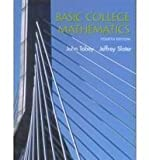 Basic College Mathematics, Tobey, John and Slater, Jeffrey, 0130932299