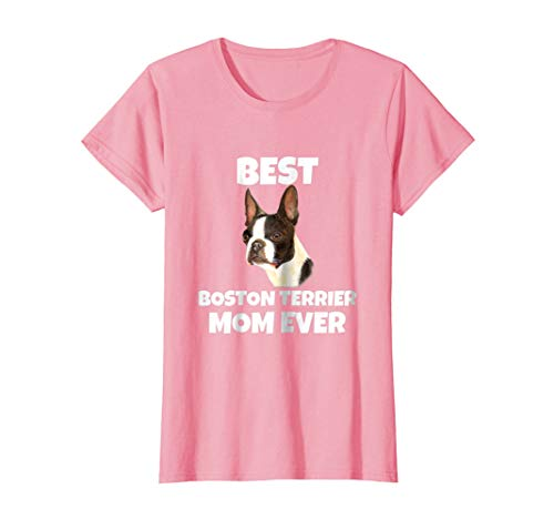 Womens Cute Lovable Boston Terrier Gift Best Boston Terrier Mom Medium Pink ()
