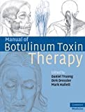 Manual of Botulinum Toxin Therapy (Cambridge Medicine)
