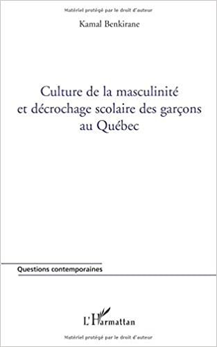 Livre Culture de la masculinité et décrochage scolaire des garçons au Québec epub, pdf
