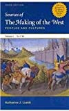Making of the West Concise 3e V1 and Sources of the Making of the West 3e V1, Hunt, Lynn and Martin, Thomas R., 0312621108