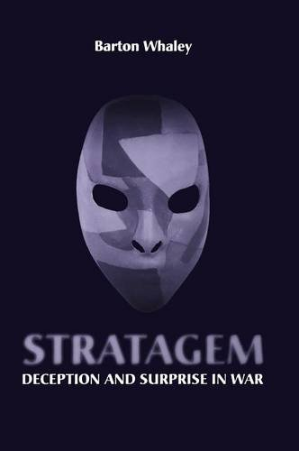 Stratagem: Deception and Surprise in War (Artech House Information Warfare Library)
