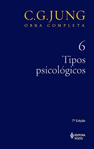 Tipos psicológicos Vol. 6: Volume 6