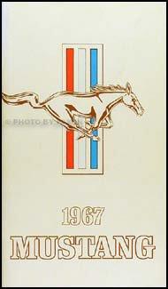 1967 Ford Mustang Owner's Manual Reprint