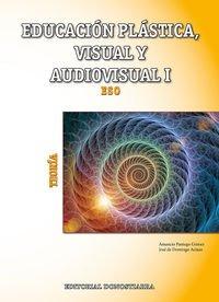 Descargar Libro Educación Plástica, Visual Y Audiovisual I - Teoría Amancio Paniego Gómez