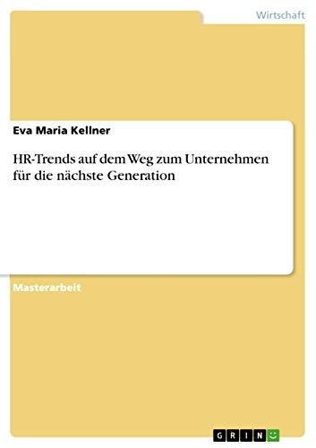 hr-trends-auf-dem-weg-zum-unternehmen-fur-die-nachste-generation-german-edition