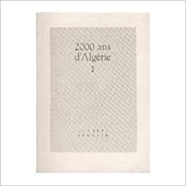 Livre gratuits 2000 ans d'Algérie Tome 1 : 2000 ans d'Algérie pdf