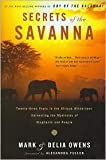 Secrets of the Savanna Publisher: Mariner Books