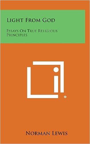 Light from God: Essays on True Religious Principles