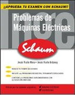 Problemas de Maquinas Electricas (Spanish Edition): Fraile: 9788448142407: Amazon.com: Books