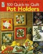 100 Quick-to-Quilt Pot - Free Patterns Holders Pot