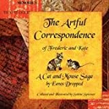 The Artful Correspondence of Frederic and Kate, Sabine Spiesser, 0646484338