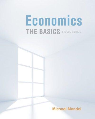 Economics: The Basics (Mcgraw-Hill/Irwin Series in Economics)