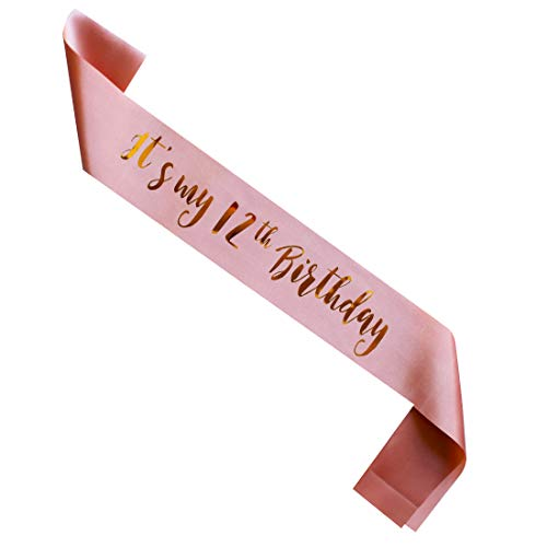 MAGJUCHE Its My 12th Birthday Sash Rose Gold Girl 12 Years Gifts Party Supplies