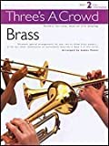 Three's a Crowd for Brass, James Power, 0711993793