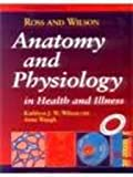 img - for Ross and Wilson: Anatomy and Physiology in Health and Illness book / textbook / text book